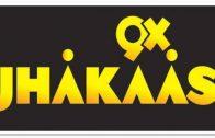 9X Jhakaas Live